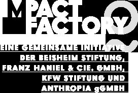 Eine gemeinsame Initiative der Beisheim-Stiftung, Franz Haniel & Cie GmbH, KFW-Stiftung, und Anthropia gGmbH